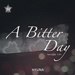 A Bitter Day – Hyuna (4Minute) Feat.Junhyung (Beast) & G.NA