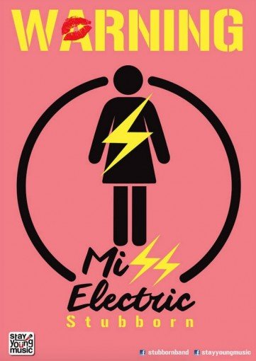 Miss Electric - STUBBORN