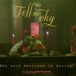 บอก (Tell Me Why) - KIDNAPPERS